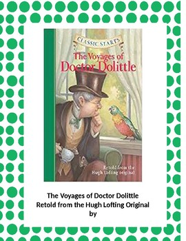 The Voyages of Doctor Dolittle (Classic Starts)