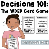 The WDEP Card Game: Decisions, Choices, Life Planning, Goa