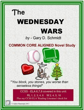 The WEDNESDAY WARS Novel Study:  Common Core Aligned