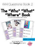 The WHO, WHAT, WHERE Book for Autism, Speech Therapy, Spec