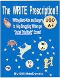 The WRITE Prescription Band Aids and Surgery for Writers who Struggle