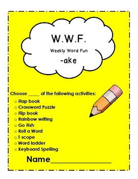 The WWF (Weekly Word fun) Long A Words
