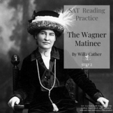 The Wagner Matinee | SAT Reading Comprehension Boost