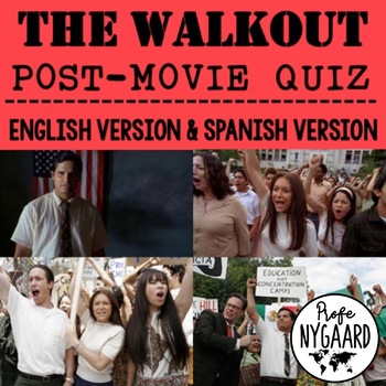 The Walkout Post-movie Quiz: English Version & Spanish Version
