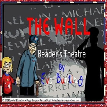 The Wall Eve Bunting Reader's Theatre Memorial & Veterans