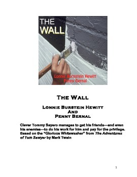 """Tom Sawyer One-Act Play: The Wall:  based on """"The Glorious Whitewasher"""""""