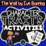The Wall by Eve Bunting - Character Traits Activities | Memorial Day Activities