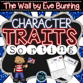The Wall by Eve Bunting Character Traits Sorting | Memorial Day Activities