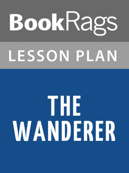 The Wanderer Lesson Plans