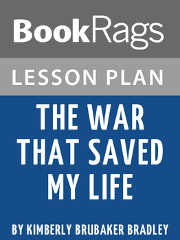 The War That Saved My Life Lesson Plans