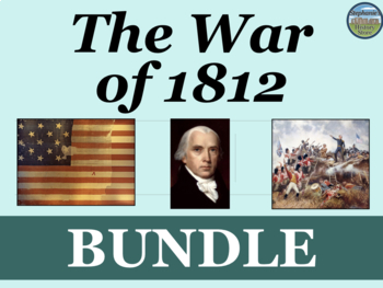The War of 1812 Bundle