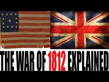 The War of 1812 Explained: US History Review