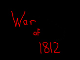 The War of 1812 Notes