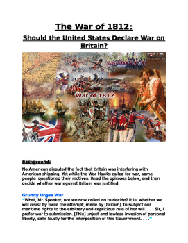 The War of 1812: Should the United States Declare War on Britain?