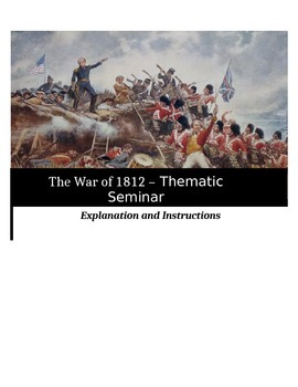 Socratic Seminar - The War of 1812 - Common Core Aligned