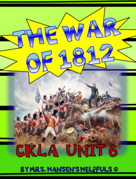 The War of 1812 - Unit 6 CKLA Grade 2