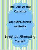 The War of the Currents - Direct vs. Alternating Current A