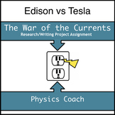 The War of the Currents Project Assignment: Edison vs Tesla
