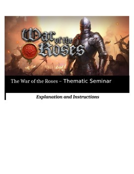 Socratic Seminar - The War of the Roses - Common Core Aligned