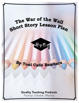 The War of the Wall by Toni Cade Bambara Lesson Plans, Worksheets