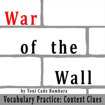 """""""The War of the Wall"""" by Toni Cade Bambara - Vocabulary Practice: Context Clues"""