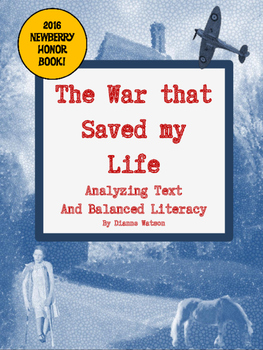 The War that Saved My Life Analyzing Text and Balanced Literacy