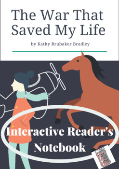 The War that Saved My Life Interactive Reader's Notebook
