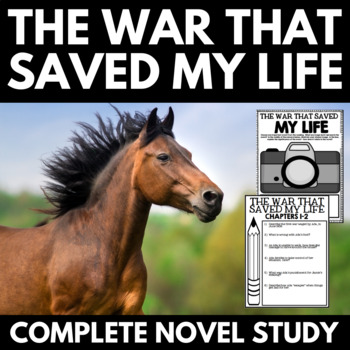 The War that Saved my Life Novel Study Unit with Resources and Activities