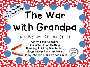 The War with Grandpa by Robert Kimmel Smith:  A Complete Novel Study!