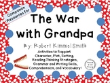 The War with Grandpa by Robert Kimmel Smith:  A Complete N