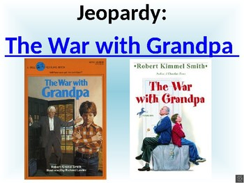 The War with Grandpa Jeopardy Game