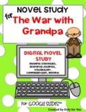 The War with Grandpa Novel Study: Digital Distance Learnin