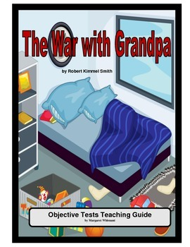 War with Grandpa Objective Tests Teaching Guide
