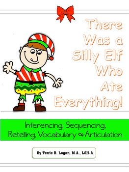 There Was A Silly Elf Who Ate Everything! Inferencing, Voc