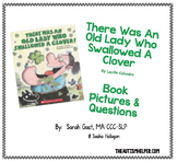 The Was an Old Lady Who Swallowed a Clover {Book Pictures & Questions}