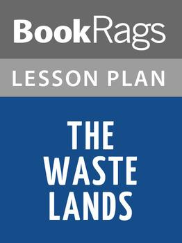 The Waste Lands Lesson Plans