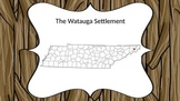 The Watauga Settlement Tennessee CCSS 4.34