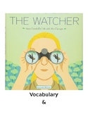The Watcher Guided Questions & Vocabulary