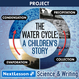 The Water Cycle: A Children's Story - Projects & PBL