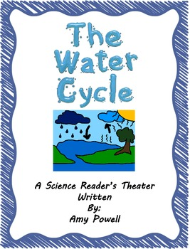 The Water Cycle: A Science Reader's Theater