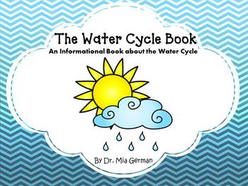 The Water Cycle Book (an informational book about the water cycle)