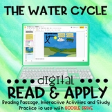 The Water Cycle DIGITAL Read and Apply for Distance Learning