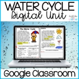 The Water Cycle Digital Distance Learning Science GOOGLE Unit
