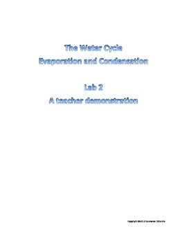The Water Cycle ( Evaportion and Condensation)