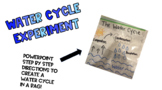 The Water Cycle Bag Experiment - PowerPoint