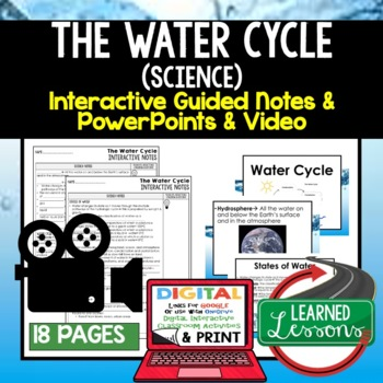 The Water Cycle Guided Notes and PowerPoints NGSS, Google & Print