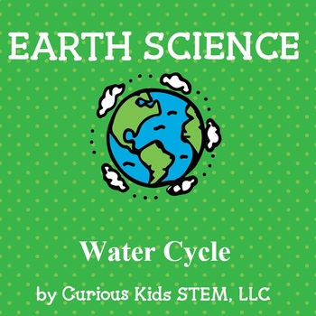The Water Cycle - Hands On Explorations