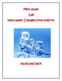The Water Cycle Lab 1 Melting and Freezing Water