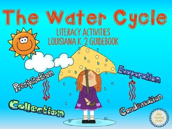 The Water Cycle Literacy Activities for the Louisiana K-2 Guidebook