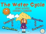 The Water Cycle Literacy Activities for the Louisiana K-2